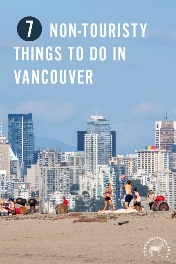 Cool non-touristy things to do in Vancouver Pinterest image.